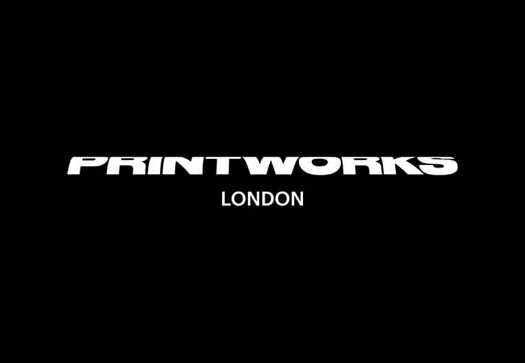 PRINTWORKS LONDON